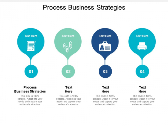 Process Business Strategies Ppt PowerPoint Presentation Model Files Cpb