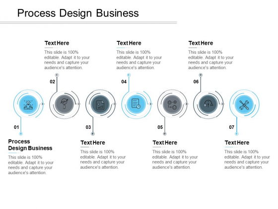 Process Design Business Ppt PowerPoint Presentation Professional Designs Cpb