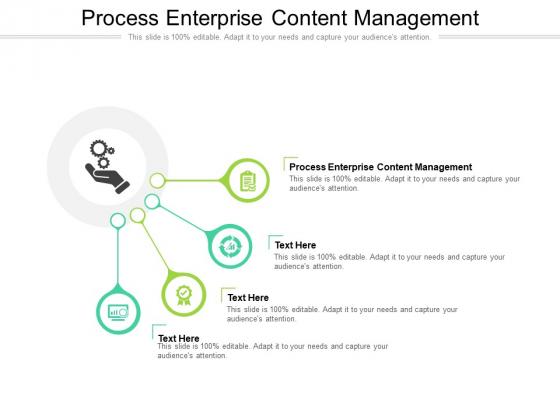 Process Enterprise Content Management Ppt PowerPoint Presentation Inspiration Brochure Cpb Pdf