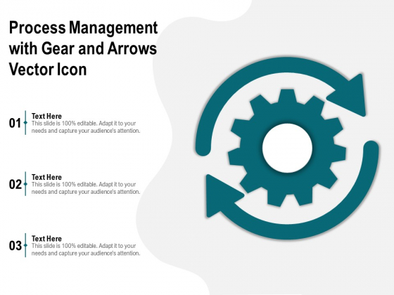 Process Management With Gear And Arrows Vector Icon Ppt PowerPoint Presentation File Images PDF