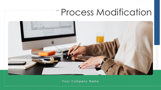 Process Modification Inventory Maintained Ppt PowerPoint Presentation Complete Deck With Slides