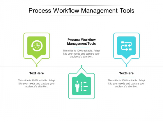 Process Workflow Management Tools Ppt PowerPoint Presentation Ideas Show Cpb Pdf