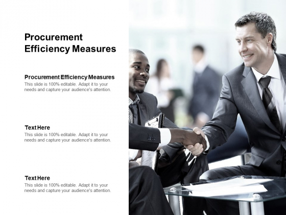 Procurement Efficiency Measures Ppt PowerPoint Presentation Layouts Outfit Cpb Pdf