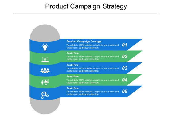Product Campaign Strategy Ppt PowerPoint Presentation File Graphic Images Cpb