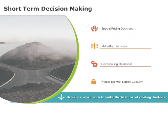 Product Cost Management PCM Short Term Decision Making Ppt Outline Template PDF