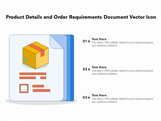 Product Details And Order Requirements Document Vector Icon Ppt PowerPoint Presentation Outline Brochure PDF