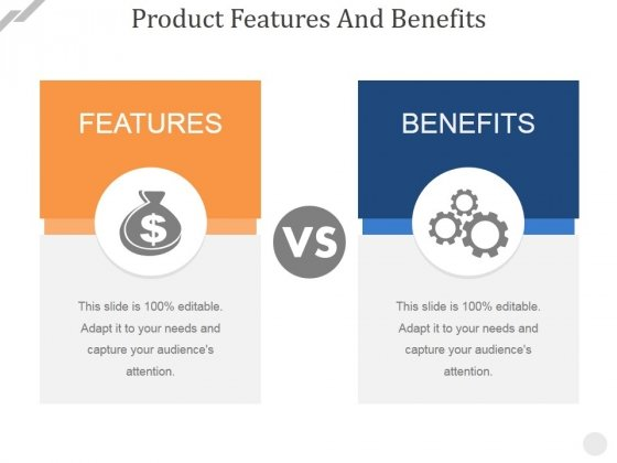Product Features And Benefits Ppt Powerpoint Presentation File