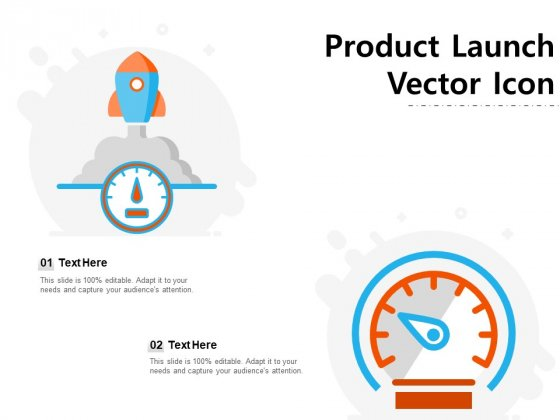 Product_Launch_Vector_Icon_Ppt_PowerPoint_Presentation_Icon_Information_Slide_1