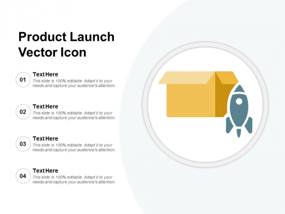Product Launch Vector Icon Ppt PowerPoint Presentation Model Slideshow