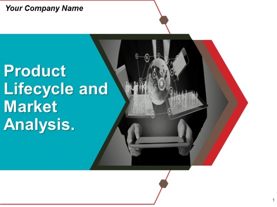 Product Lifecycle And Market Analysis Ppt PowerPoint Presentation Complete Deck With Slides
