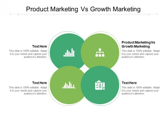 Product Marketing Vs Growth Marketing Ppt PowerPoint Presentation File Vector Cpb Pdf