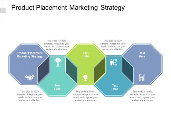 Product Placement Marketing Strategy Ppt PowerPoint Presentation Layouts Show Cpb