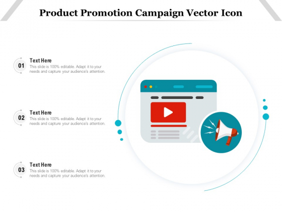 Product Promotion Campaign Vector Icon Ppt PowerPoint Presentation Show Maker PDF