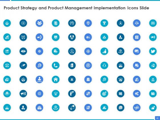 Product_Strategy_And_Product_Management_Implementation_Ppt_PowerPoint_Presentation_Complete_Deck_With_Slides_Slide_40