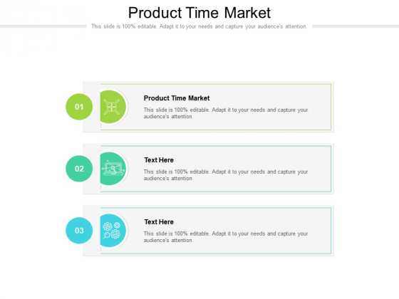 Product Time Market Ppt PowerPoint Presentation Model Introduction Cpb Pdf