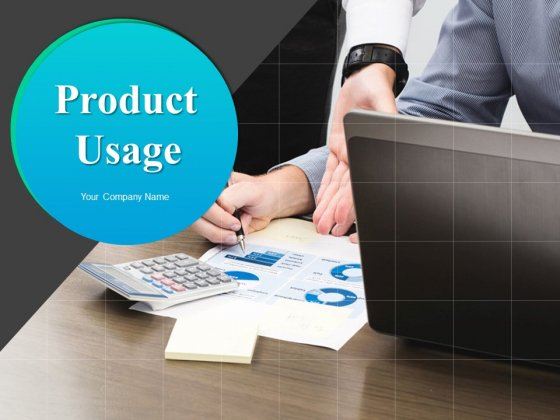 Product Usage Ppt PowerPoint Presentation Complete Deck With Slides