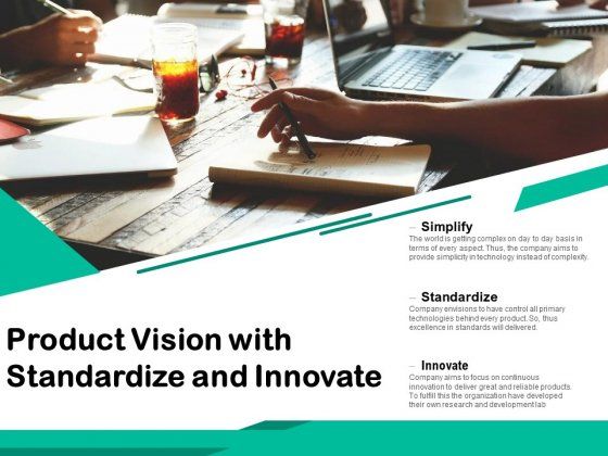 Product Vision With Standardize And Innovate Ppt PowerPoint Presentation Gallery Inspiration PDF