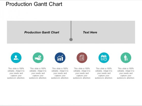 Production Gantt Chart Ppt PowerPoint Presentation Ideas Gridlines Cpb