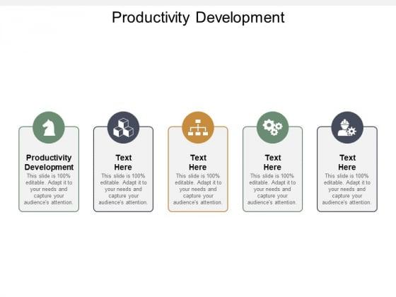 productivity development ppt powerpoint presentation ideas information cpb