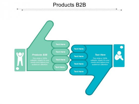 Products B2B Ppt PowerPoint Presentation Professional Mockup Cpb