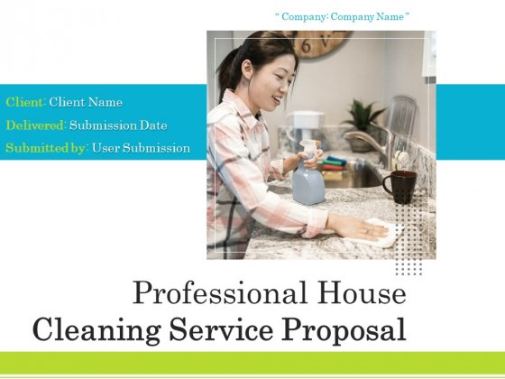 Professional House Cleaning Service Proposal Ppt PowerPoint Presentation Complete Deck With Slides