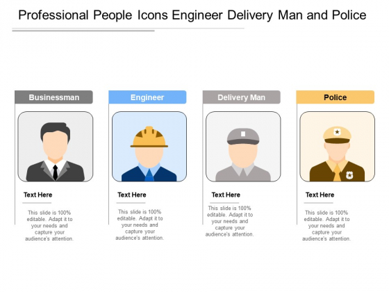 Professional People Icons Engineer Delivery Man And Police Ppt PowerPoint Presentation Icon Summary