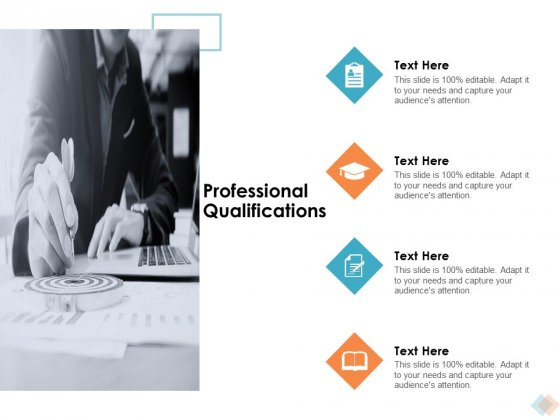 Professional Qualifications Ppt PowerPoint Presentation File Background Designs