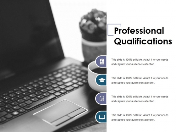 Professional Qualifications Ppt PowerPoint Presentation File Show
