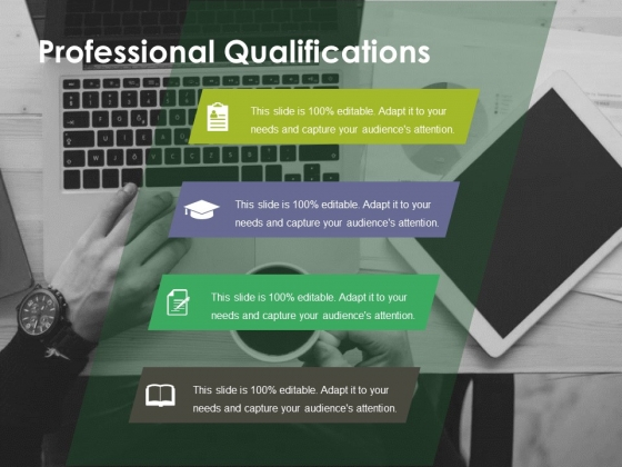 Professional Qualifications Ppt PowerPoint Presentation Infographic Template Layouts