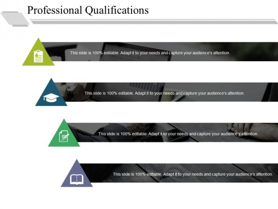 Professional Qualifications Ppt PowerPoint Presentation Styles Gallery