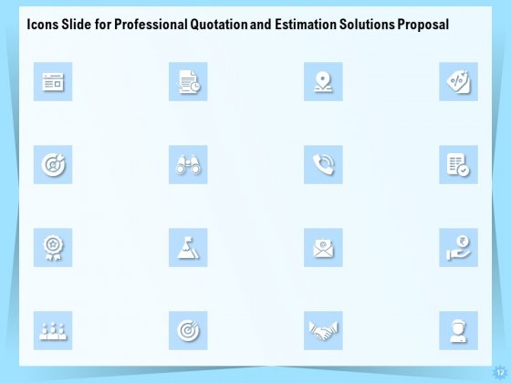 Professional_Quotation_And_Estimation_Solutions_Proposal_Ppt_PowerPoint_Presentation_Complete_Deck_With_Slides_Slide_12