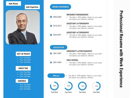 Professional Resume With Work Experience Ppt PowerPoint Presentation Visual Aids Layouts PDF