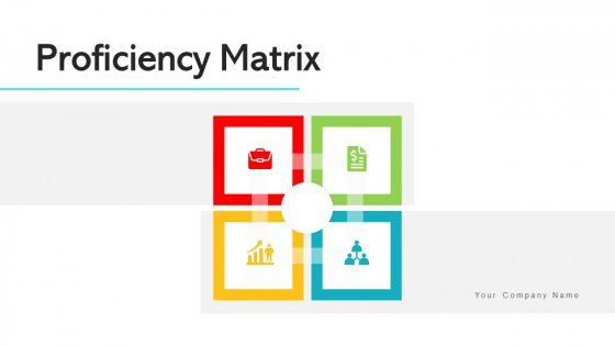 Proficiency Matrix Marketing Skills Ppt PowerPoint Presentation Complete Deck With Slides