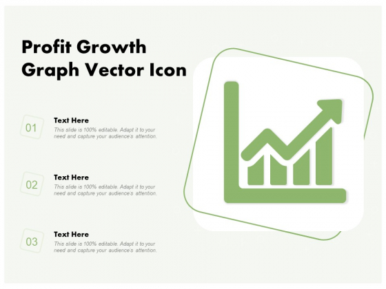 Profit Growth Graph Vector Icon Ppt PowerPoint Presentation Gallery Icon