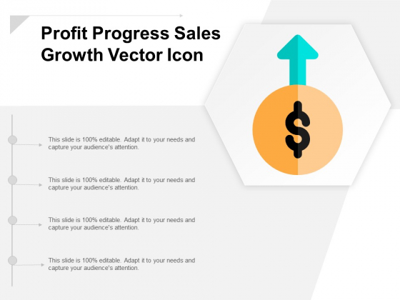 Profit Progress Sales Growth Vector Icon Ppt Powerpoint Presentation Pictures Graphics