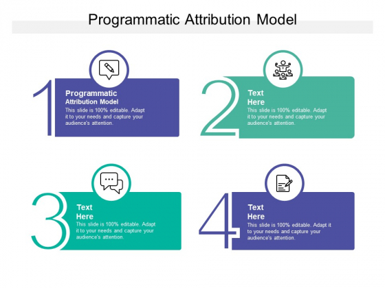 Programmatic Attribution Model Ppt PowerPoint Presentation File Grid Cpb