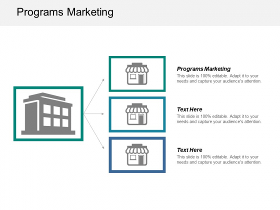 Programs Marketing Ppt PowerPoint Presentation Infographic Template Graphics Cpb