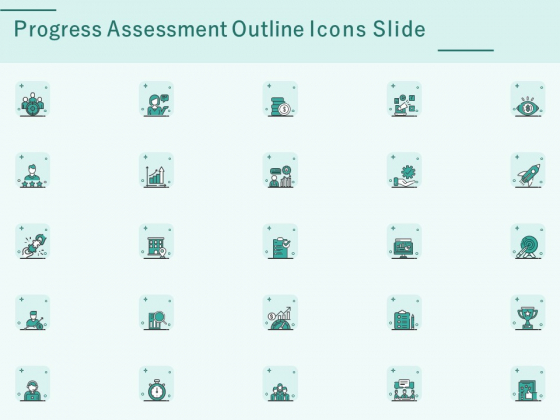 Progress_Assessment_Outline_Icons_Slide_Ppt_PowerPoint_Presentation_Templates_PDF_Slide_1