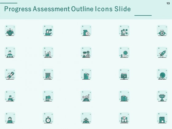 Progress_Assessment_Outline_Ppt_PowerPoint_Presentation_Complete_Deck_With_Slides_Slide_13