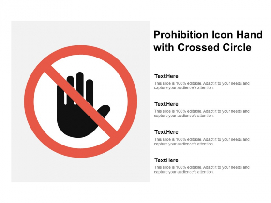 Prohibition Icon Hand With Crossed Circle Ppt PowerPoint Presentation Professional Maker