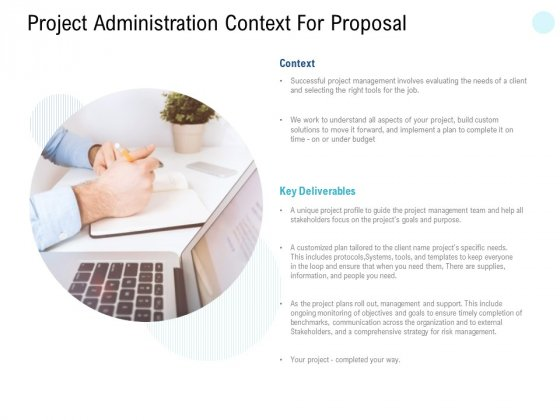 Project Administration Context For Proposal Ppt PowerPoint Presentation Infographics Inspiration