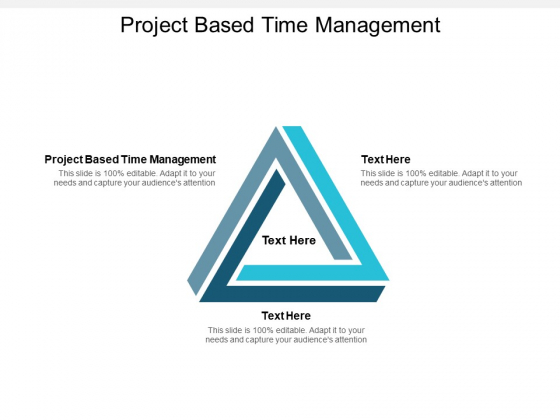 project based time management ppt powerpoint presentation slides vector cpb