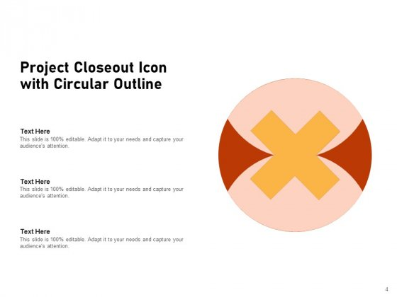 Project_Closure_Circular_Outline_Implementation_Ppt_PowerPoint_Presentation_Complete_Deck_Slide_4
