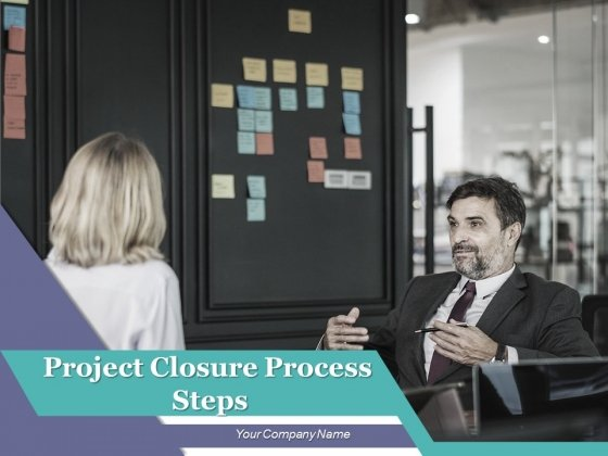 Project_Closure_Process_Steps_Ppt_PowerPoint_Presentation_Complete_Deck_With_Slides_Slide_1