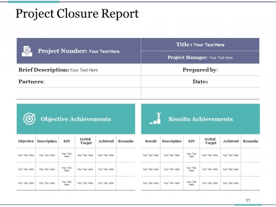 Project_Closure_Process_Steps_Ppt_PowerPoint_Presentation_Complete_Deck_With_Slides_Slide_11