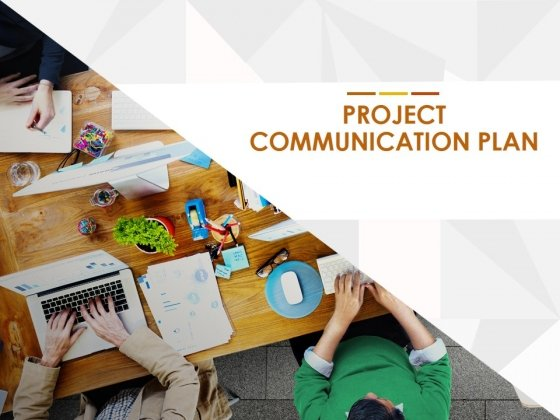 Project Communication Plan Ppt PowerPoint Presentation Complete Deck With Slides