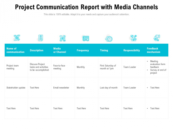 Project Communication Report With Media Channels Ppt PowerPoint Presentation Inspiration Icons PDF
