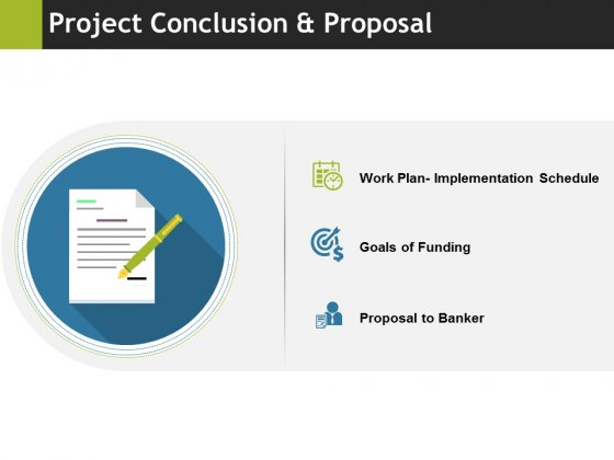 Project Conclusion And Proposal Ppt PowerPoint Presentation Professional Background Images