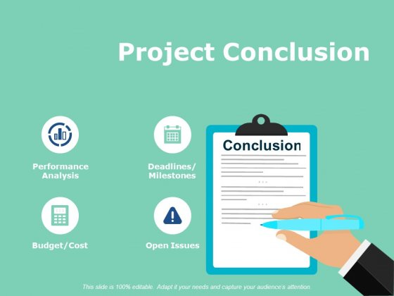 Project Conclusion Ppt PowerPoint Presentation Infographic Template Deck