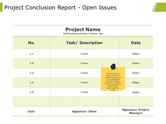 Project Conclusion Report Open Issues Ppt PowerPoint Presentation Styles Icons